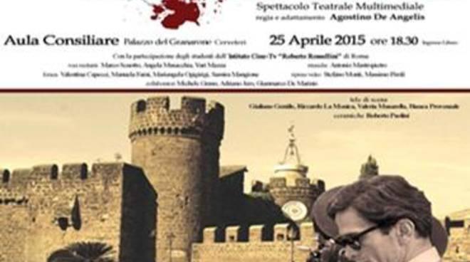 Il 25 aprile Cerveteri ricorda Pasolini e l'antica Caere