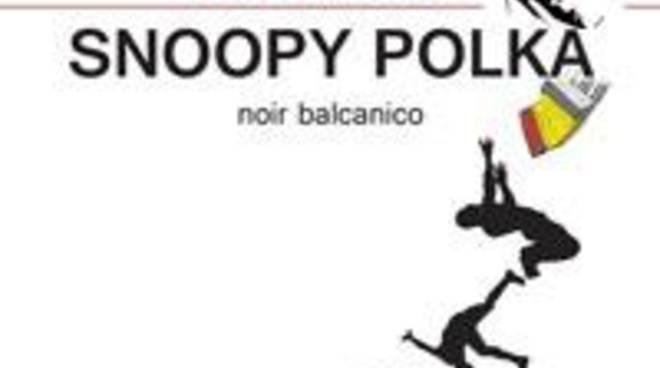 """""""Snoopy Polka – Noir balcanico"""""""