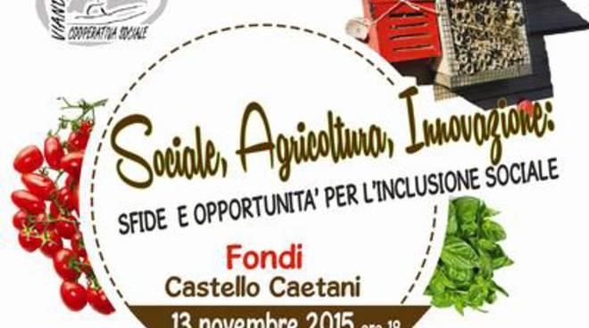 Sociale, Agricoltura, Innovazione: sfide e opportunità per l'inclusione sociale
