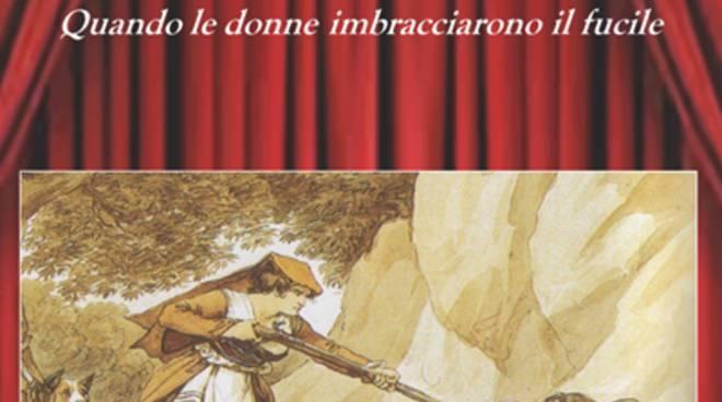 La storia del brigantaggio femminile: dal teatro alla carta stampata