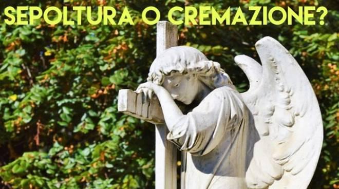 sepoltura o cremazione